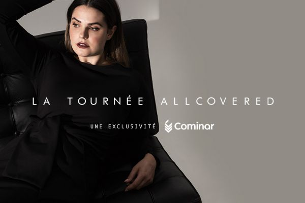 Cominar Announces the Allcovered Tour!