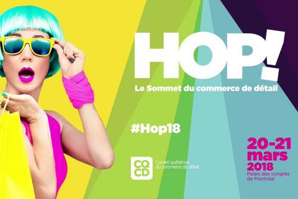 Hop! Le Sommet du commerce de détail 2018 : Cominar parmi les conférenciers